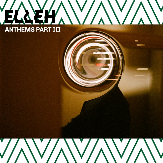 ELLEH ANTHEMS PART III IMAGE